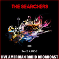 The Searchers - Take a Ride (Live)