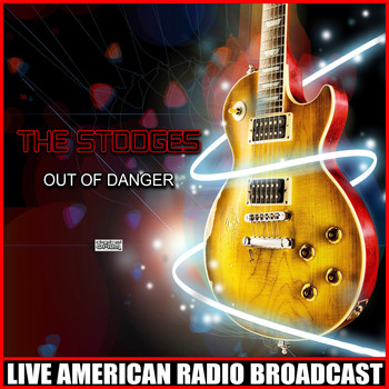 The Stooges - Out Of Danger (Live)