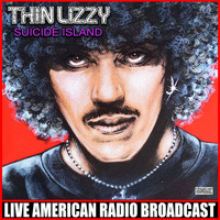 Thin Lizzy - Suicide Island (Live)