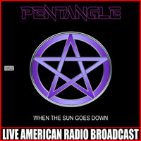 Pentangle - When The Sun Goes Down (Live)