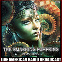 The Smashing Pumpkins - Demon Rock (Live)