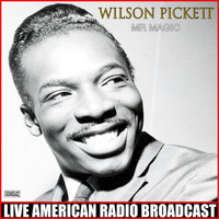 Wilson Pickett - Mr Magic (Live)