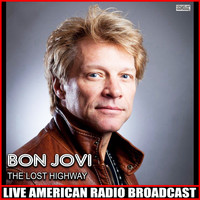 Bon Jovi - The Lost Highway (Live)