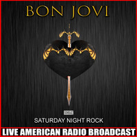 Bon Jovi - Saturday Night Rock (Live)