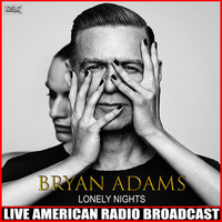 Bryan Adams - Lonely Nights (Live)