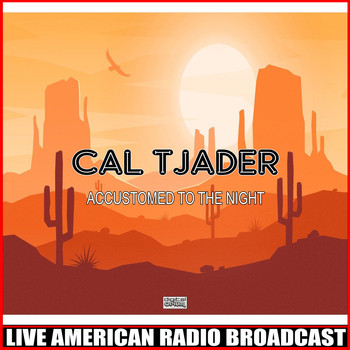 Cal Tjader - Accustomed To The Night (Live)