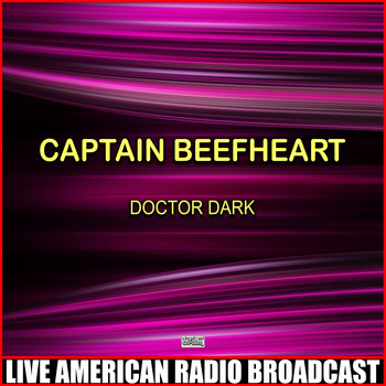 Captain Beefheart - Doctor Dark (Live)