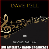 Dave Pell - This Time I Got Lucky (Live)
