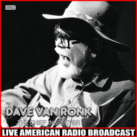 Dave Van Ronk - The Chief Inspector (Live)