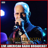 David Lee Roth - Beautiful City (Live)