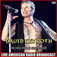 David Lee Roth - The Hollywood Experience (Live)