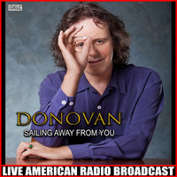 Donovan - Sailing Away From You (Live)
