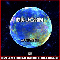 Dr John - Aftermath (Live)
