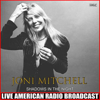 Joni Mitchell - Shadows In The Night (Live)