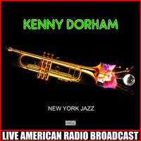 Kenny Dorham - New York Jazz (Live)