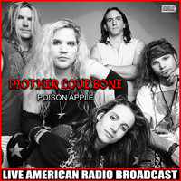Mother Love Bone - Poison Apple (Live)