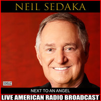 Neil Sedaka - Next To An Angel (Live)