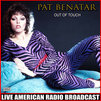Pat Benatar - Out OfTouch (Live)