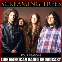 Screaming Trees - Four Seasons (Live)