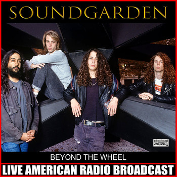 Soundgarden - Beyond The Wheel (Live)