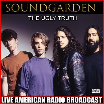 Soundgarden - The Ugly Truth (Live)