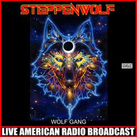 Steppenwolf - Wolf Gang (Live)