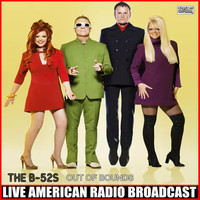 The B-52's - Out Of Bounds (Live)