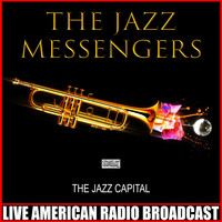 The Jazz Messengers - The Jazz Capital (Live)