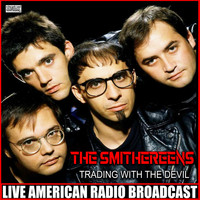 The Smithereens - Trading With The Devil (Live)