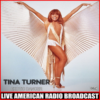 Tina Turner - Exotic Dancer (Live)