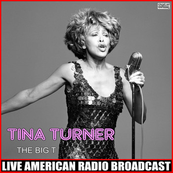 Tina Turner - The Big T (Live)