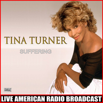 Tina Turner - Suffering (Live)