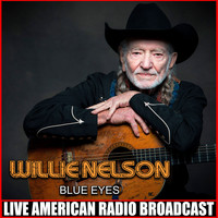 Willie Nelson - Blue Eyes (Live)