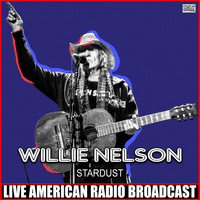 Willie Nelson - Stardust (Live)