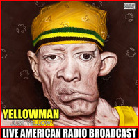 Yellowman - Just Yellow (Live)
