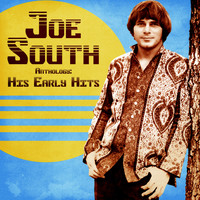 Joe South - Anthology: His Early Hits (Remastered)