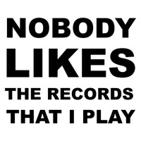 Tocadisco - Nobody Likes the Records That I Play