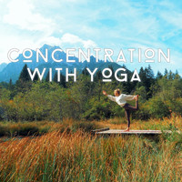 Peace Of Mind - Concentration with Yoga