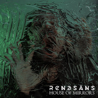Renesans - House of Mirrors