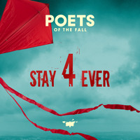 Poets Of The Fall - Stay Forever