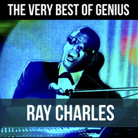 Ray Charles - The Very Best of Genius Ray Charles (Ray's Greatest Soul Hits)