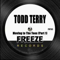 Todd Terry - Moving to the Tees (Part 1)