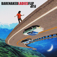 Barenaked Ladies - Flip