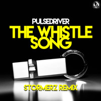 Pulsedriver - The Whistle Song (Stormerz Remix)