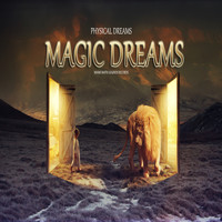 Physical Dreams - Magic Dreams