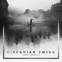 Chris Connelly - Circadian Swing