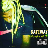 Gateway - Da Olympics Vol.1 (Explicit)