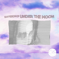 Eavesdrop - Under the Moon