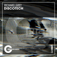 Richard Grey - Discotech