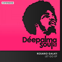 Rosario Galati - Let Go EP (Extended)